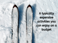 6 typically expensive activities you can enjoy on a budget....