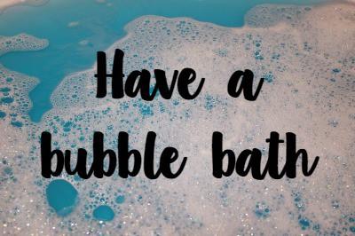 have-a-bubble-bath