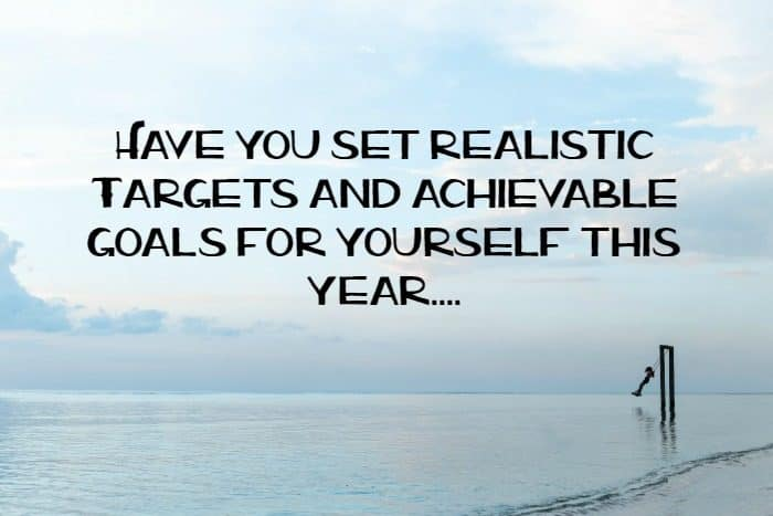 Why you NEED to set realistic targets….