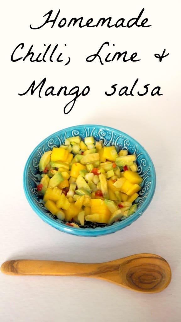 Homemade Chilli, Lime and Mango salsa