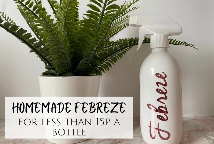 Homemade Febreze - less than 15p a bottle