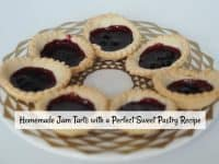 Homemade Jam Tarts and a Perfect Sweet Pastry Recipe....
