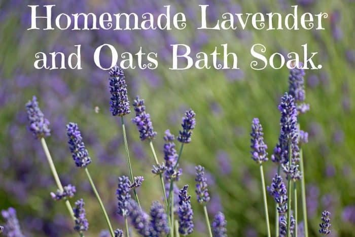 Homemade Lavender and Oats Bath Soak.