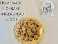 No Bake Gingerbread Fudge Recipe....