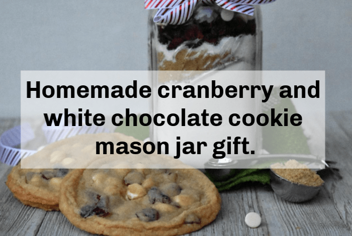 Homemade cranberry and white chocolate cookie mason jar gift.