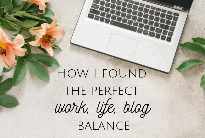 How I found the perfect work, life, blog balance.