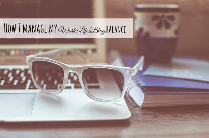 How I manage my WorkLifeBlog balance....