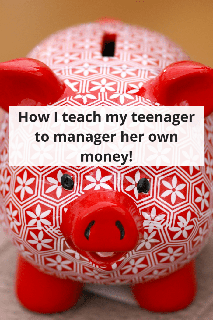 How I teach my teenager to manager her own money!