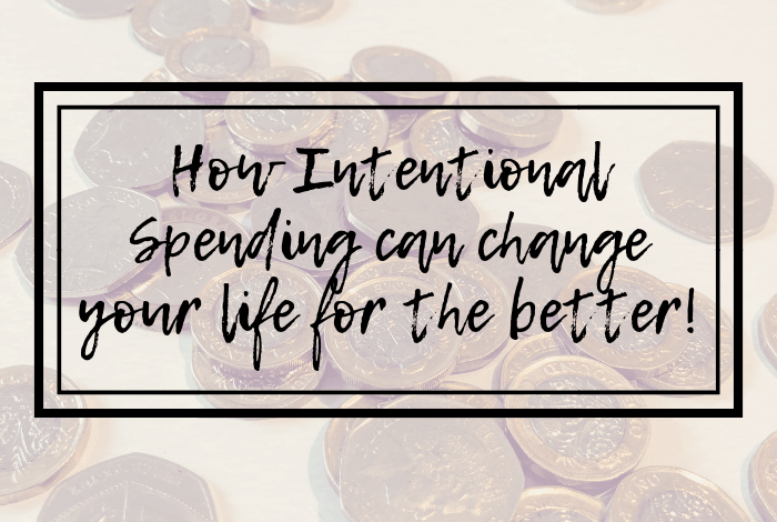 How Intentional Spending can change your life for the better!