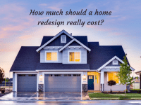 How much should a home redesign really cost?