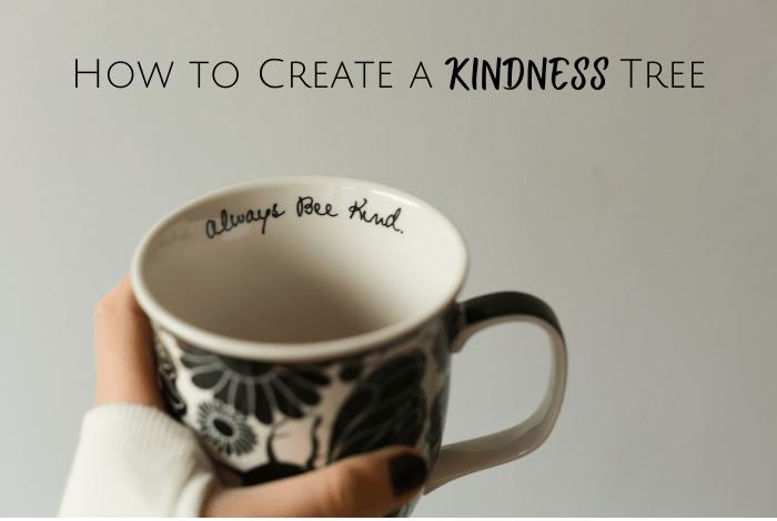 How to create a kindness tree