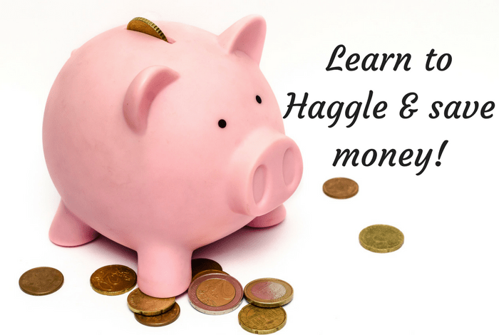 Learn to Haggle & save money!