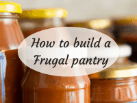 How to build a Frugal pantry....