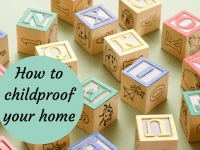 6 top tips to consider when child-proofing your home....