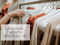 Fashion Items Worth Investing In...