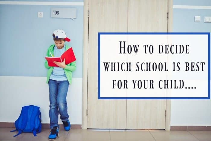 How to decide which school is best for your child....