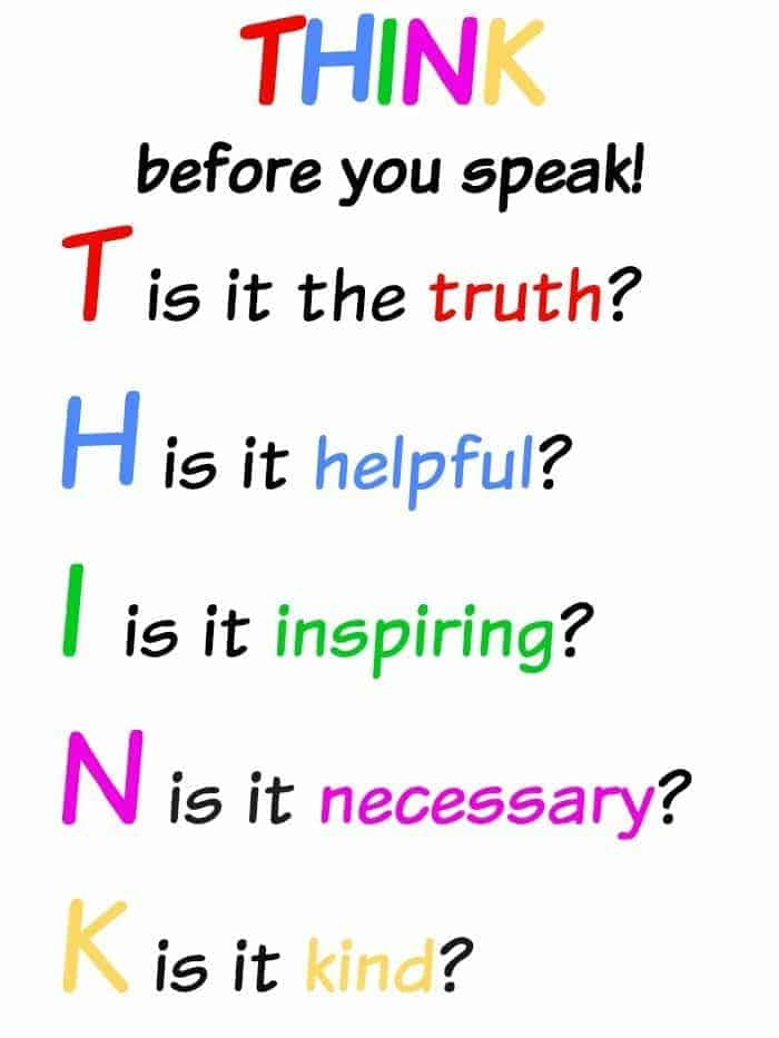 How to encourage children (and adults) to 'think before you speak'.
