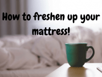 How to freshen up your mattress...