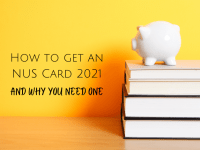 How to get an NUS Card 2021 (and why you need one)....
