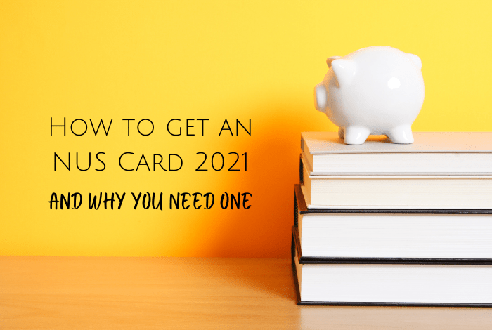 How to get an NUS Card 2021