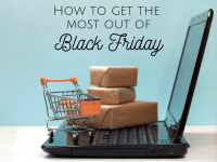 How to get the most out of Black Friday....