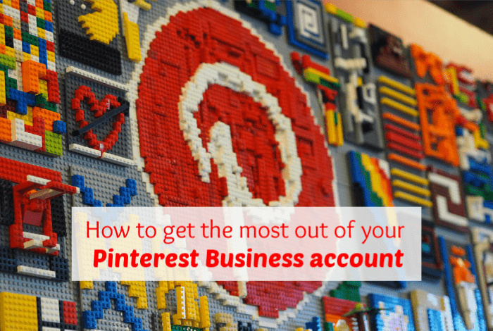 How to get the most out of your  Pinterest Business account