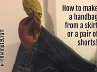 How to make a handbag from a skirt or a pair of shorts....