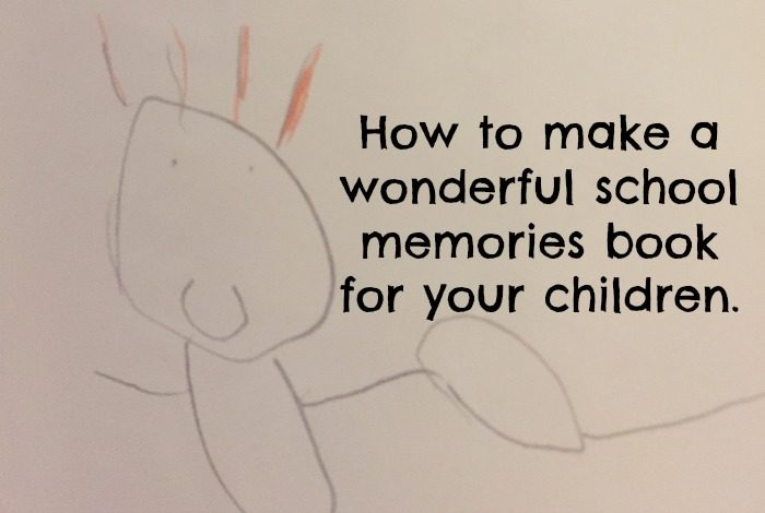 How to make a wonderful school memories book for your children.