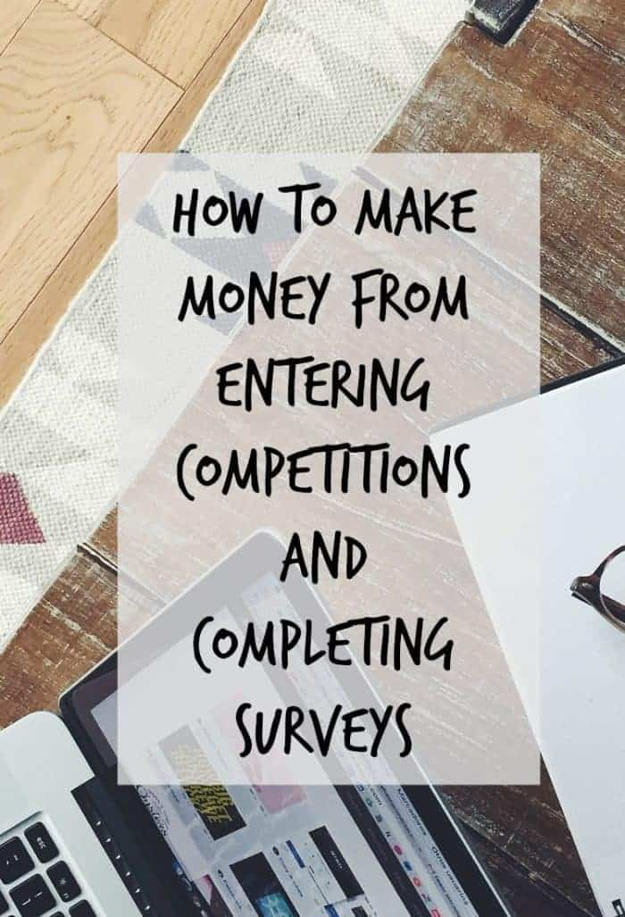 How to make money from entering competitions and completing surveys....