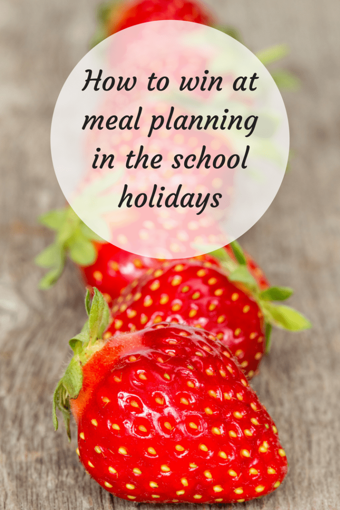 How to win at meal planning in the school holidays