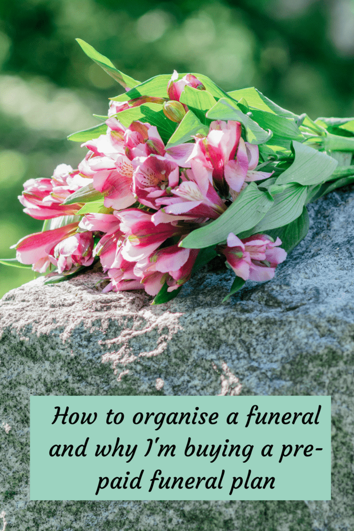 How to organise a funeral and why I'm buying a pre-paid funeral plan