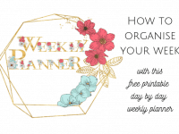 How to Organise Your Week with this FREE printable weekly planner...