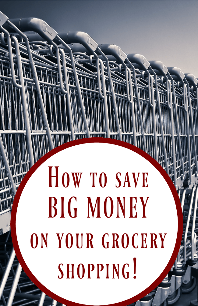 How to save BIG on your grocery shopping!