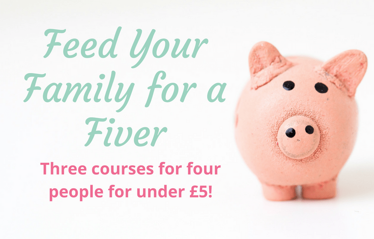 Feed your family on a fiver.