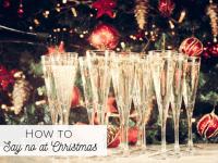 How to say no at Christmas...