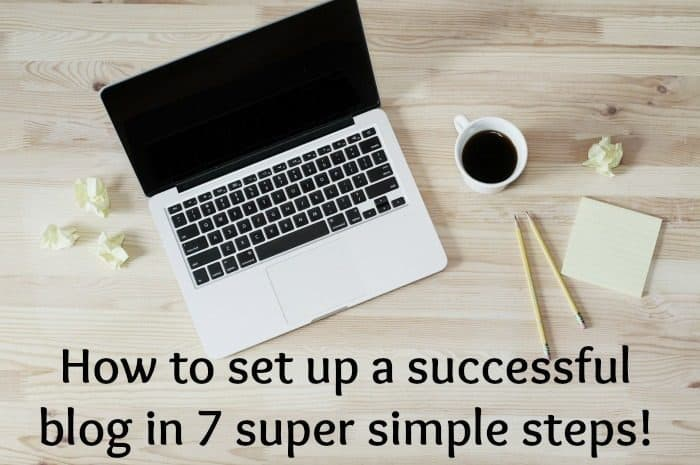 How to start a blog of your own in 7 super simple steps….