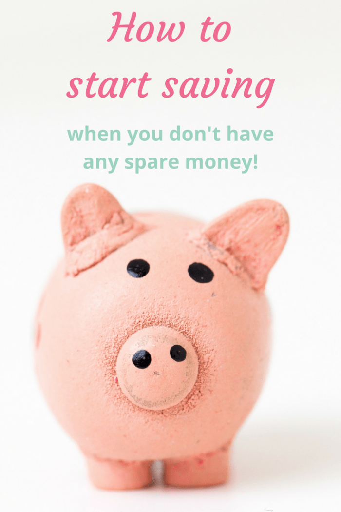 How to start saving when you dont't have any spare money.