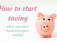 How to save money when you think you can't afford to....