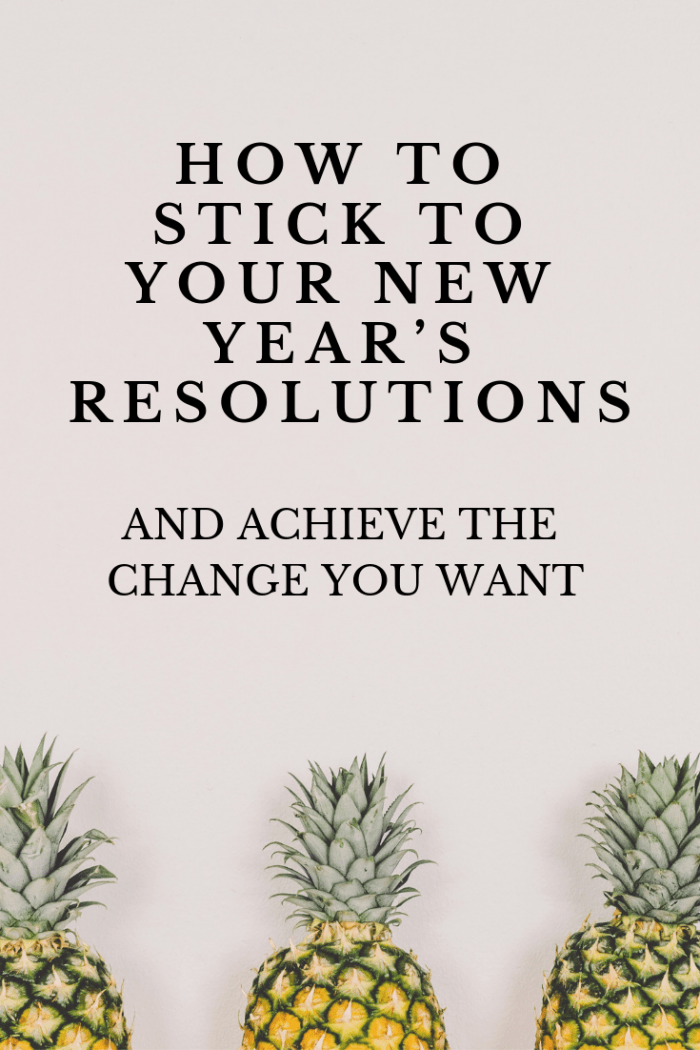 How to stick to your new year's resolutions #NewYear #NewYearResolutions #resolve #change #habits #ideas #wordoftheyear