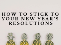 How to stick to your new year's resolutions....