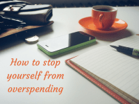 How to stop yourself from overspending....