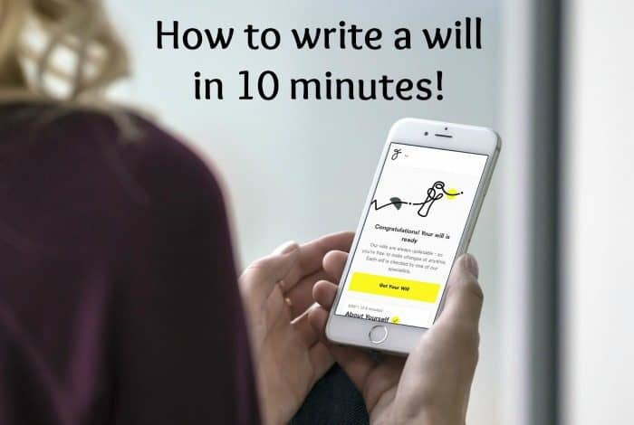 How to write a will in 10 minutes!