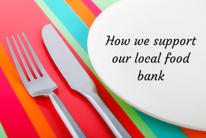 How we support our local food bank!