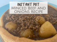 Instant Pot Minced Beef and Onions Recipe....