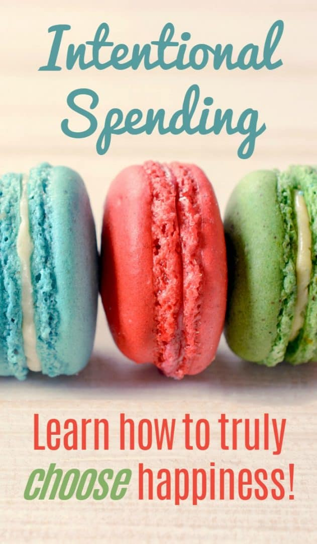 Intentional Spending - Learn how to truly choose happiness.