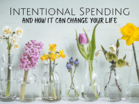 How Intentional Spending can change your life....