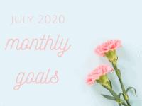 July 2020 Goals....