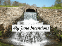 June Intentions....