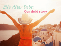 Life after debt - our journey to becoming debt free....