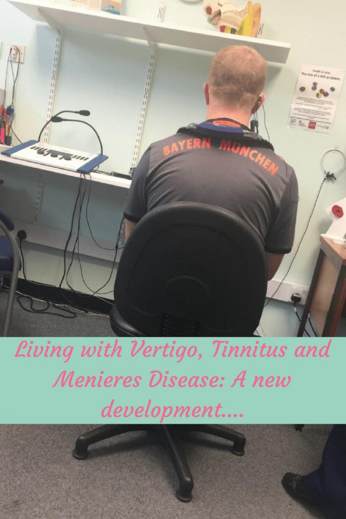 Living with Vertigo, Tinnitus and Menieres Disease: A new development....